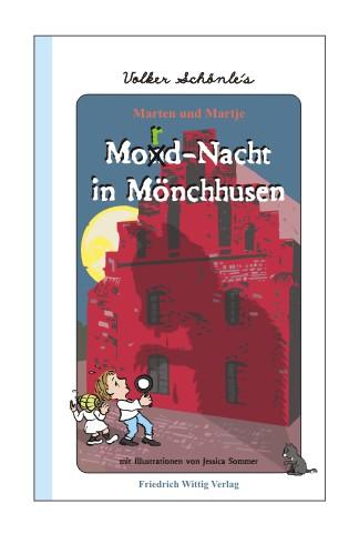 """""""Mordnacht in Mönchhusen"""" von Dr. Volker Schönle"""